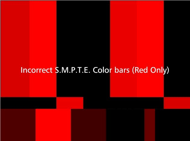 Incorrect S.M.P.T.E. Color bars (Red only)
