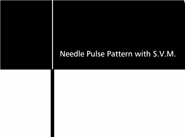 Needle-Pulse Pattern with S.V.M.